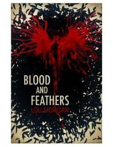 Blood and Feathers
