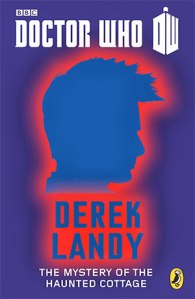 Doctor-Who-The-Mystery-of-the-Haunted-Cottage-derek-landy