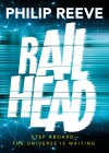 Win signed copies of Philip Reeve'sRailhead
